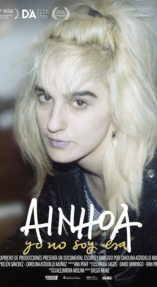 Ainhoa, yo no soy esa | Poster Documental