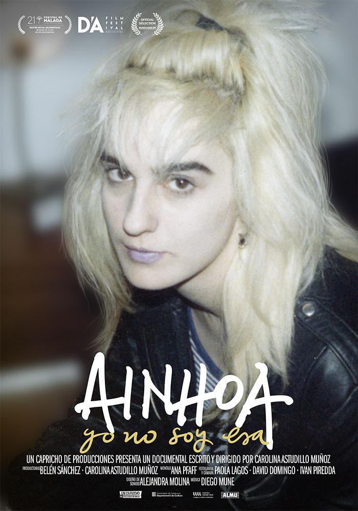 Ainhoa, yo no soy esa   Poster Documental